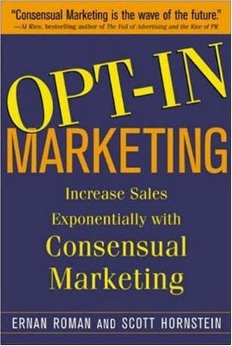 "ALT=""Opt-in Marketing book cover by Scott Hornstein on Soulati.com"""